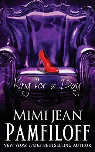King for a Day: Book 2, The: Pamfiloff, Mimi Jean
