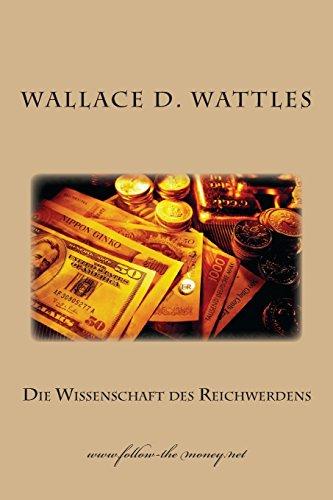 9781497589094: Die Wissenschaft des Reichwerdens