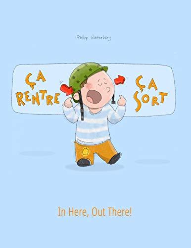 9781497589384: �a rentre, �a sort ! In here, out there!: Un livre d'images pour les enfants (Edition bilingue fran�ais-anglais)