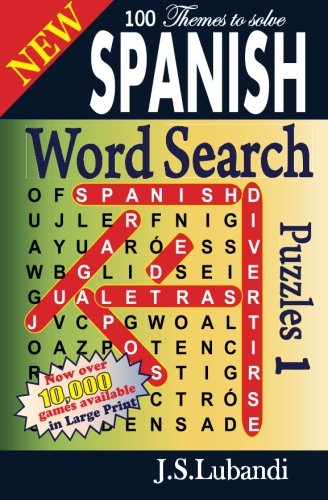 New SPANISH Word Search Puzzles (Volume 1) (Spanish Edition): J S Lubandi