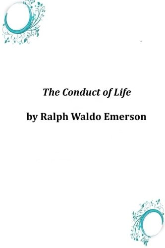9781497591110: The Conduct of Life