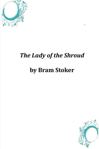 9781497591158: The Lady of the Shroud