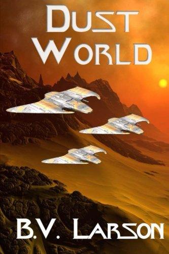 Dust World (Undying Mercenaries) (Volume 2): B. V. Larson