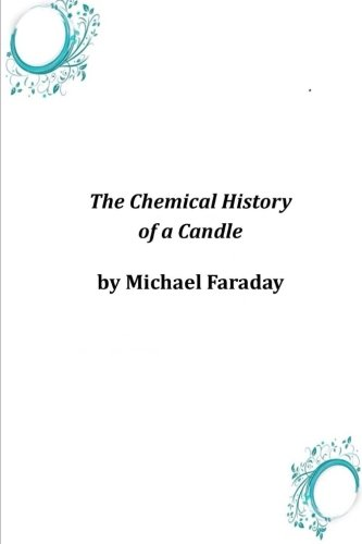 9781497592551: The Chemical History of a Candle