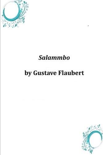 Salammbo: Gustave Flaubert