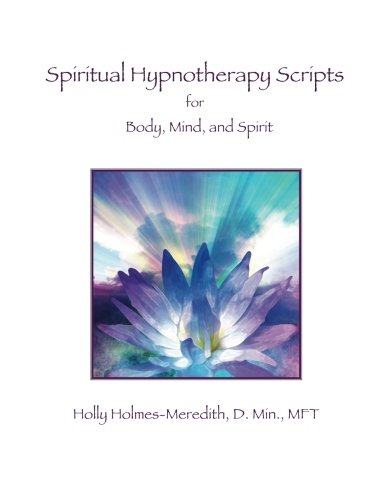 9781497593442: Spiritual Hypnotherapy Scripts: for Body, Mind, and Spirit