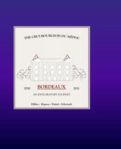 9781497595392: The Crus Bourgeois du Medoc: Bordeaux an Exploratory Journey