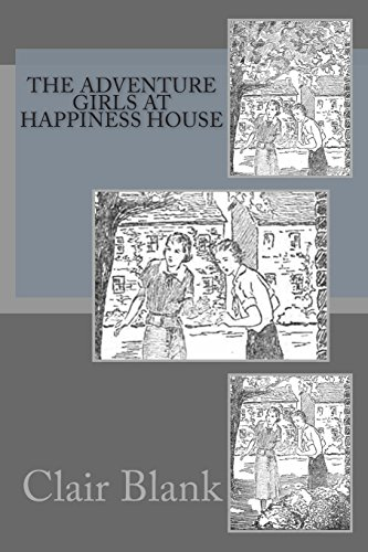 9781497597266: The Adventure Girls At Happiness House