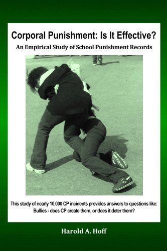 9781497597488: Corporal Punishment: Is It Effective?: An Empirical Study of School Punishment Records