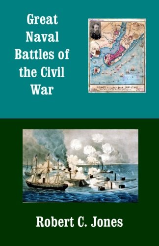 9781497597785: Great Naval Battles of the Civil War