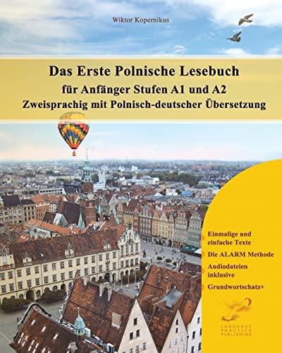 9781497599444: Das Erste Polnische Lesebuch für Anfänger: Stufen A1 und A2 zweisprachig mit polnisch-deutscher Übersetzung: Volume 1 (Gestufte Polnische Lesebücher)