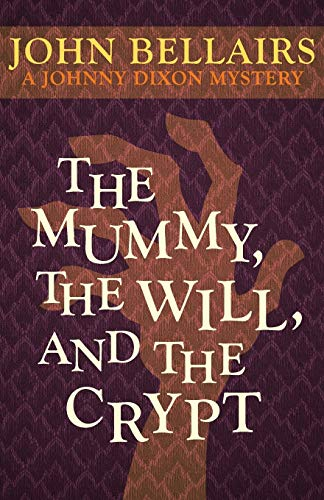 9781497608078: The Mummy, the Will, and the Crypt (Johnny Dixon)