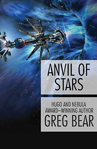 9781497636484: Anvil of Stars (Forge of God)