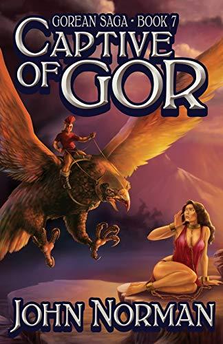 9781497637108: Captive of Gor (Gorean Saga)