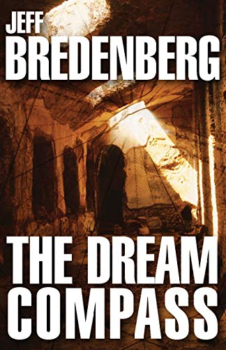 The Dream Compass: Bredenberg, Jeff