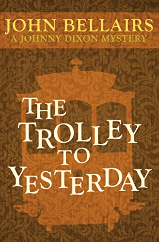 9781497637795: The Trolley to Yesterday (Johnny Dixon)