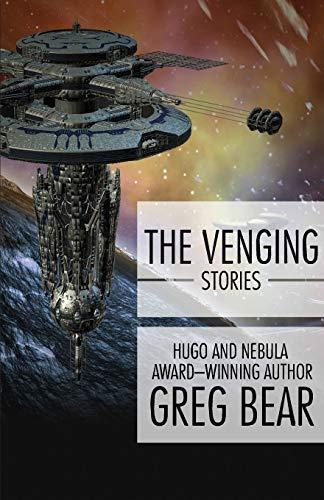 The Venging: Stories (Paperback): Greg Bear