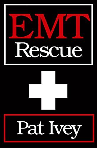 EMT Rescue: Ivey, Pat