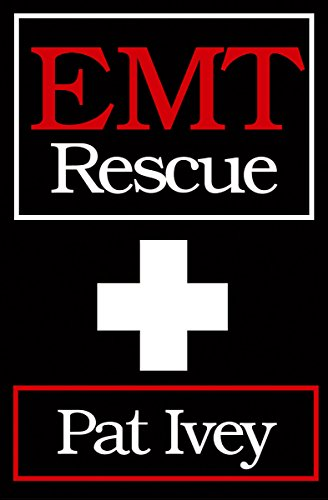 EMT Rescue: Pat Ivey