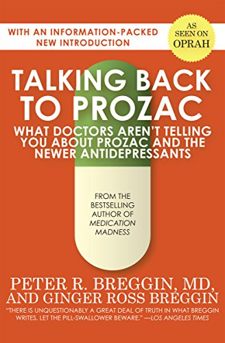 9781497638778: Talking Back to Prozac: What Doctors Won't Tell You about Prozac and the Newer Antidepressants