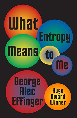 9781497640108: What Entropy Means to Me
