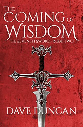 9781497640290: The Coming of Wisdom (Seventh Sword (Paperback))