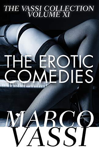 9781497640771: The Erotic Comedies (The Vassi Collection) (Volume 11)