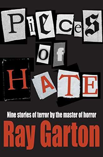 Pieces of Hate: Garton, Ray