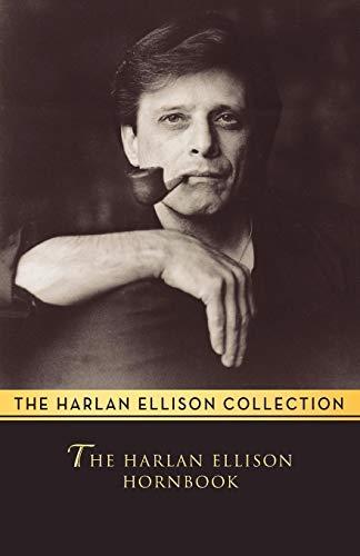 9781497643048: The Harlan Ellison Hornbook: Essays (The Harlan Ellison Collection)