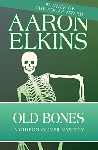9781497643154: Old Bones (The Gideon Oliver Mysteries)