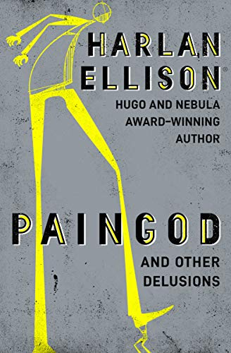 9781497643192: Paingod and Other Delusions