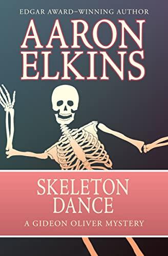 9781497643222: Skeleton Dance (The Gideon Oliver Mysteries) (Volume 10)