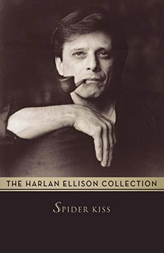 9781497643253: Spider Kiss (The Harlan Ellison Collection)