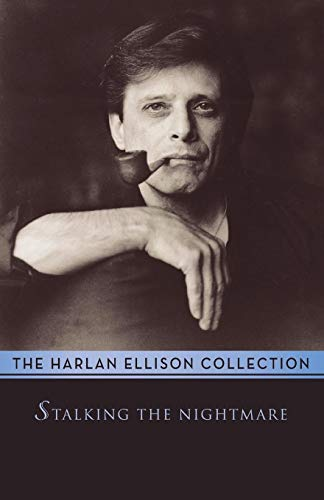 9781497643260: Stalking the Nightmare: Stories and Essays (The Harlan Ellison Collection)