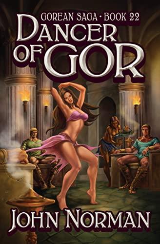 9781497643604: Dancer of Gor (Gorean Saga)