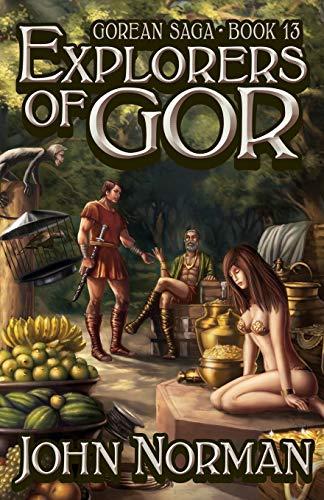 9781497644519: Explorers of Gor (Gorean Saga)