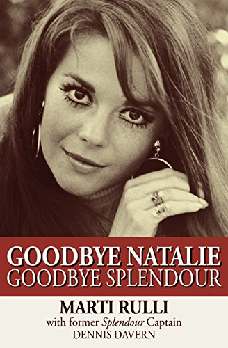 9781497644601: Goodbye Natalie, Goodbye Splendour