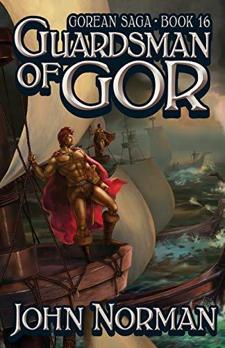 9781497644625: Guardsman of Gor (Gorean Saga)