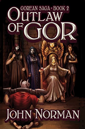 9781497648487: Outlaw of Gor (Gorean Saga)