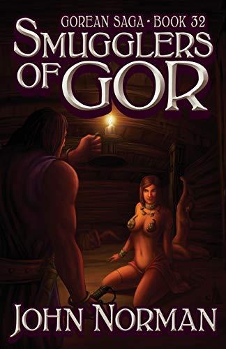 Smugglers of Gor (Gorean Saga): Norman, John