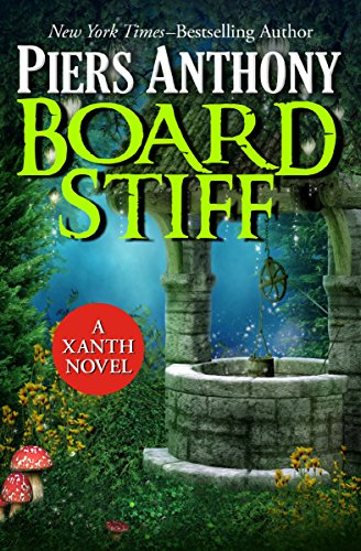 9781497655447: Board Stiff: Volume 38 (The Xanth Novels)