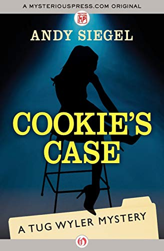 Cookie's Case (The Tug Wyler Mysteries): Siegel, Andy
