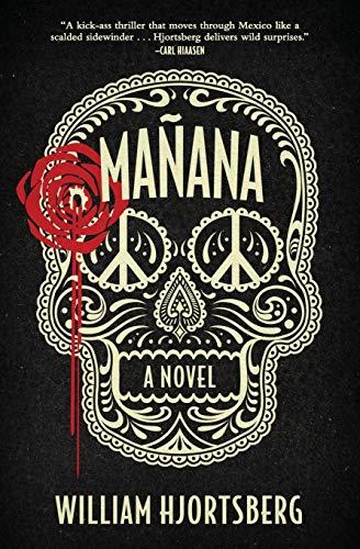 Mañana: A Novel: Hjortsberg, William