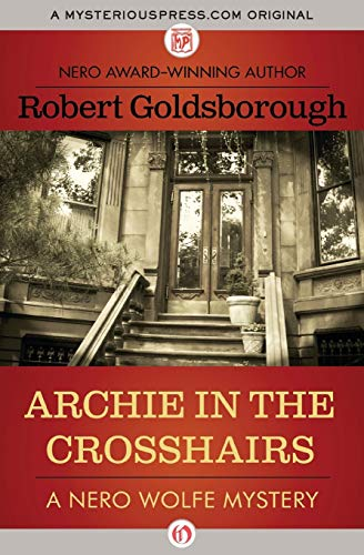 9781497690417: Archie in the Crosshairs (Nero Wolfe Mysteries)