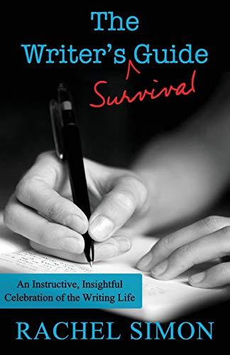 The Writer's Survival Guide: Rachel Simon