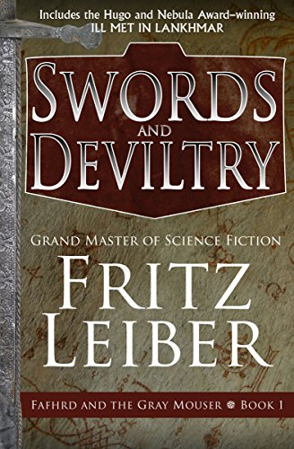 9781497699922: Swords and Deviltry (The Fafhrd and the Gray Mouser) (Volume 1)