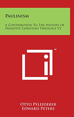 9781497813175: Paulinism: A Contribution to the History of Primitive Christian Theology V2
