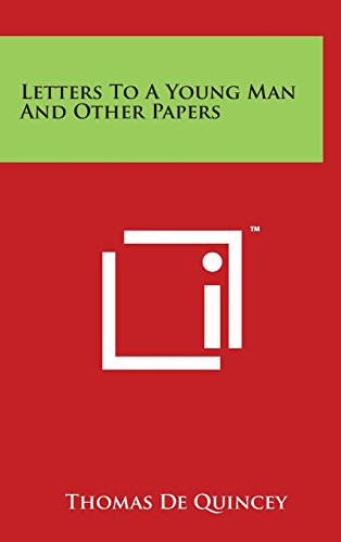 9781497822450: Letters To A Young Man And Other Papers