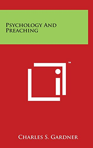 9781497854291 - Gardner, Charles S.: Psychology and Preaching - Book