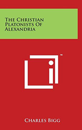 9781497889637: The Christian Platonists Of Alexandria